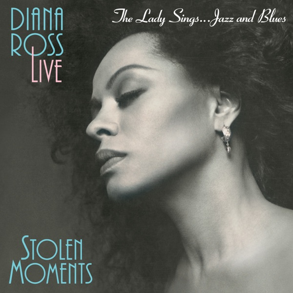 Stolen Moments: The Lady Sings... Jazz and Blues (Live)