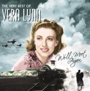 We'll Meet Again - Vera Lynn - Vera Lynn