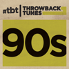 Various Artists - Throwback Tunes: 90's  artwork