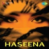 Haseena Original Motion Picture Soundtrack