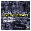 Live in Belfast (feat. Harry Allen, Howard Alden, Dave McKenna & Butch Miles), Frank Tate