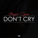 Don't Cry - Mayah Denyelle