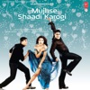 Mujhse Shaadi Karogi (Original Motion Picture Soundtrack)