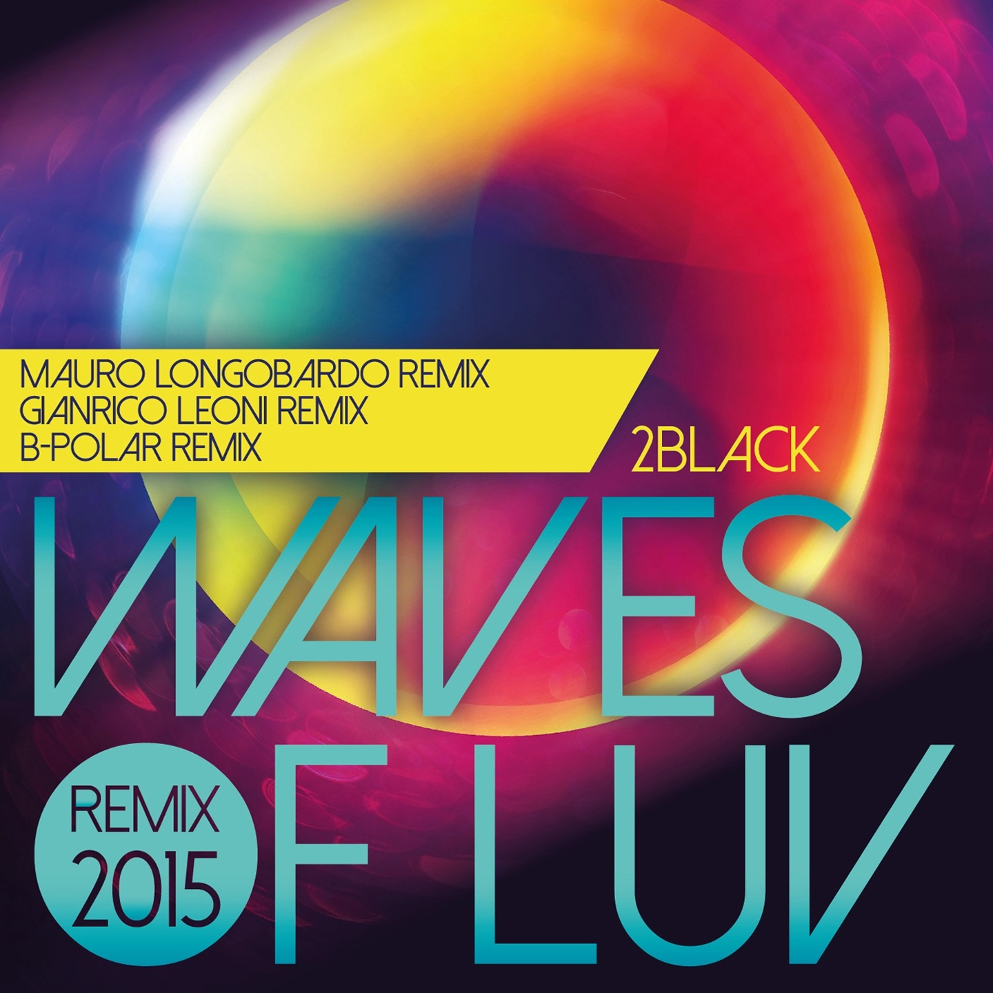 Waves of Luv (Mauro Longobardo Remix)