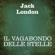 Jack London - Il Vagabondo delle stelle