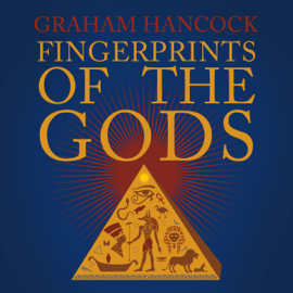 Fingerprints of the Gods: The Quest Continues (Unabridged) audiobook