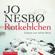 Jo Nesbø - Rotkehlchen: Harry Hole 3