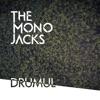 Drumul - Single, The Mono Jacks