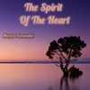 The Spirit of the Heart - Single - Manolo Fernandez