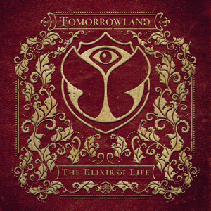 Various Artists - Tomorrowland 2016: The Elixir of Life