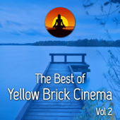 The Best of Yellow Brick Cinema, Vol. 2