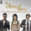 Tu Chand Mera feat Sonu Kakkar Pardhaan Single