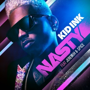 Nasty (feat. Jeremih & Spice) - Single Mp3 Download