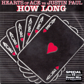 How Long (Justin Paul Vocal Rework) [Hearts of Ace vs. Justin Paul]