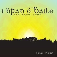 I Bhfad Ó Bhaile: Far From Home