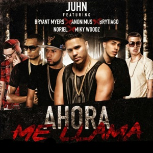 Ahora Me Llama (Remix) [feat. Bryant Myers, Anonimus, Noriel, Brytiago & MikyWoodz] - Single Mp3 Download