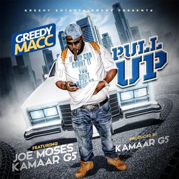 Pull Up (feat. Joe Moses & Kamaar G5) - Single