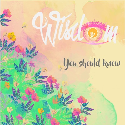 You Should Know - Single - Wisdom