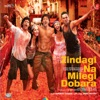 Zindagi Na Milegi Dobara Original Motion Picture Soundtrack