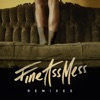 Fine Ass Mess (Remixes) - Single