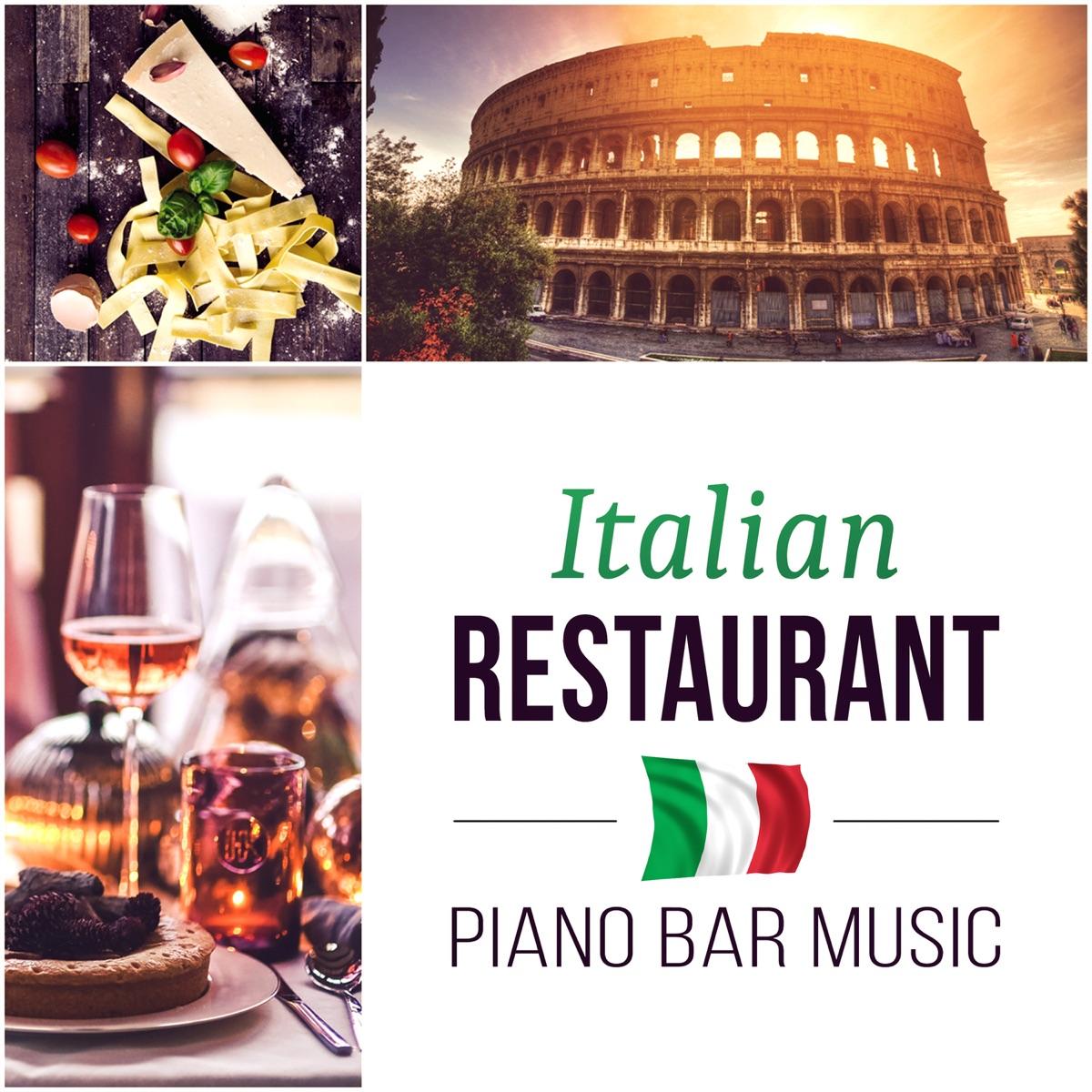 Italian Restaurant - Piano Bar Music, Smooth Jazz for Romantic ...
