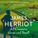 James Herriot - All Creatures Great and Small: The Classic Memoirs of a Yorkshire Country Vet (Unabridged)