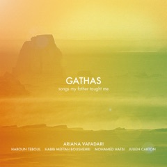 Gathas, Songs My Father Taught Me