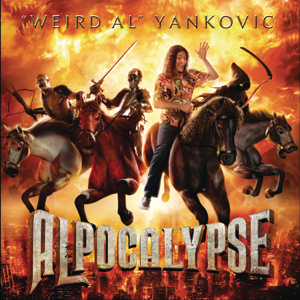 """Weird Al"" Yankovic - Alpocalypse (Deluxe Version)"