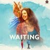 Waiting (Original Motion Picture Soundtrack) - EP