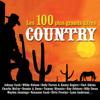 Les 100 plus grands titres Country - Various Artists