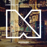 Break Down the House (D.O.D Remix) - Single