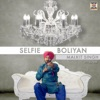 Selfie Boliyan feat DJ Vix Single