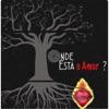 Onde Está o Amor - EP