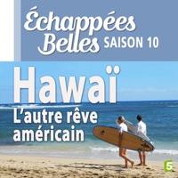 Télécharger Hawaï, l'autre rêve américain Episode 1