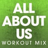 All About Us - Single (Workout Mix) - Single - Power Music Workout