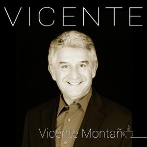 Vicente Montano - Vicente