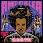 Amp Fiddler - Soul Fly, Pt. 2 (feat. Dames Brown)