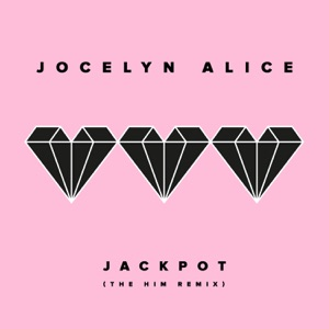 Jackpot (The Him Remix) - Single Mp3 Download