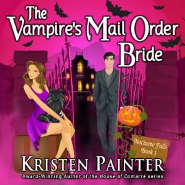 The Vampire's Mail Order Bride: Nocturne Falls, Book 1 (Unabridged) audiobook