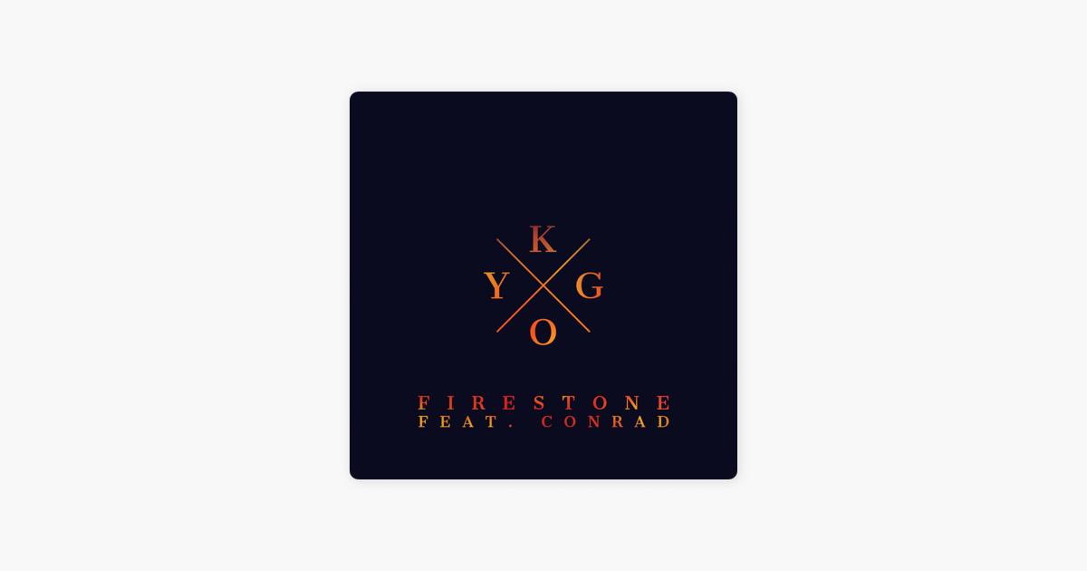 kygo firestone remix mp3