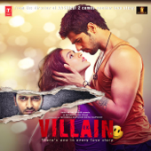 Ek Villain (Original Motion Picture Soundtrack)-Ankit Tiwari, Mithoon, Rabbi Ahmed & Adnan Dhool