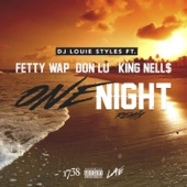 One Night (Remix) [feat. Fetty Wap, Don Lu & King Nell$] - Single