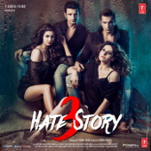 Hate Story 3 (Original Motion Picture Soundtrack) - EP