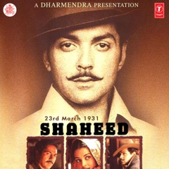 23Rd March 1931 - Shaheed (Original Motion Picture Soundtrack)