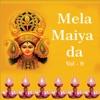Mela Maiya Da Vol 9