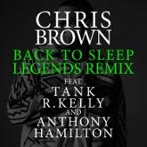 Back To Sleep (Legends Remix) [feat. Tank, R. Kelly & Anthony Hamilton] - Single