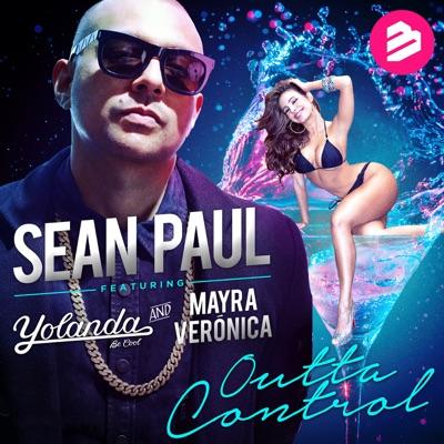 Outta Control (feat. Yolanda Be Cool & Mayra Veronica) [Radio Edit] - Single - Sean Paul