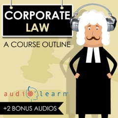 Corporate Law AudioLearn: A Course Outline (Unabridged)