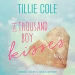 A Thousand Boy Kisses: A Novel (Unabridged)