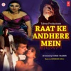Raat Ke Andhere Mein Original Motion Picture Soundtrack EP